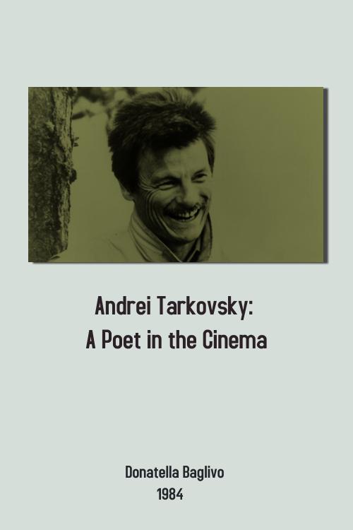 Andrei Tarkovsky: A Poet in the Cinema kapak