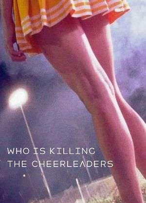 Who Is Killing the Cheerleaders? kapak