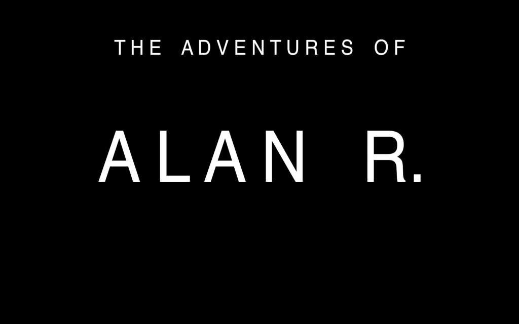 The Adventures of Alan R. kapak