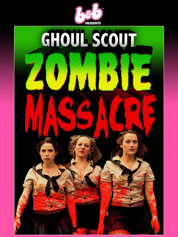 Ghoul Scout Zombie Massacre kapak