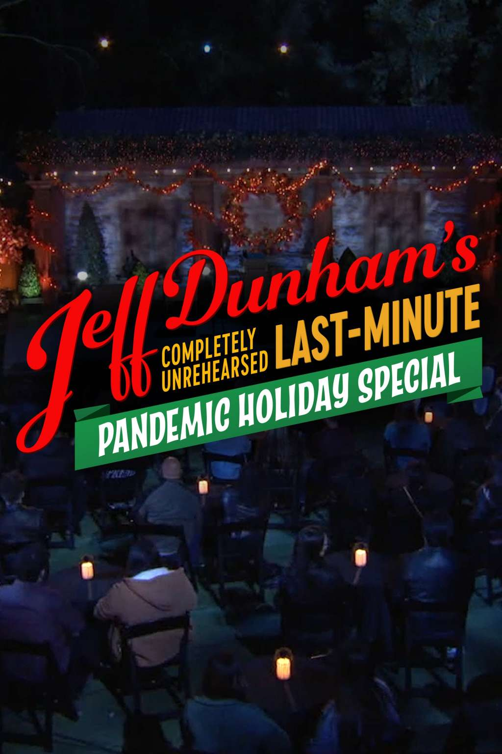 Completely Unrehearsed Last Minute Pandemic Holiday Special kapak
