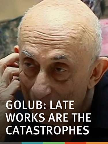Golub: Late Works Are the Catastrophes kapak