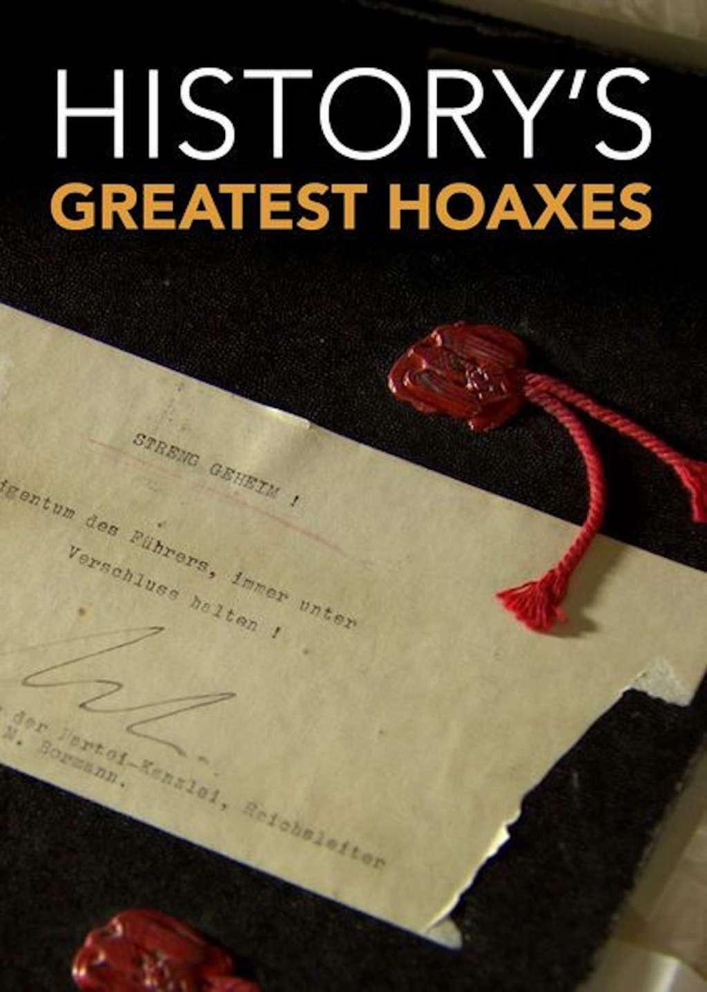 History's Greatest Hoaxes kapak