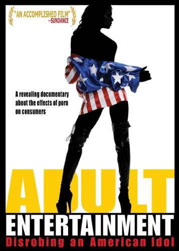 Adult Entertainment: Disrobing an American Idol kapak