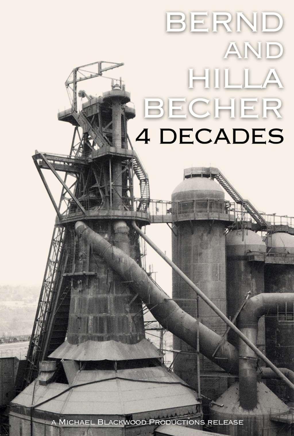 Bernd and Hilla Becher: 4 Decades kapak