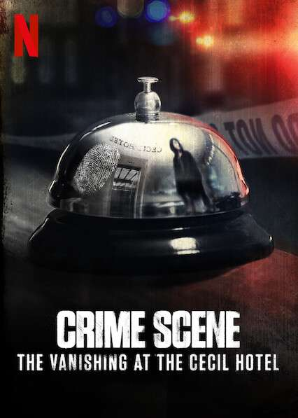 Crime Scene: The Vanishing at the Cecil Hotel kapak