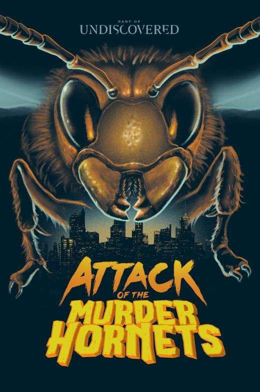 Attack of the Murder Hornets kapak