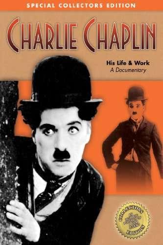 Charlie Chaplin His Life & Work kapak