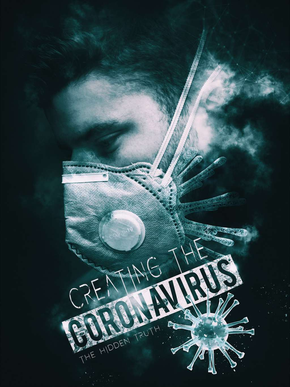 Creating the Coronavirus - The Hidden Truth kapak