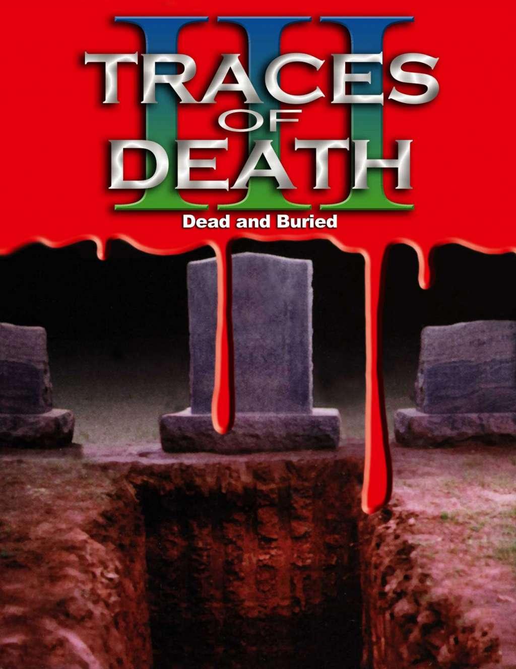 Traces of Death III kapak