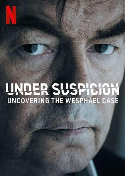 Under Suspicion: Uncovering the Wesphael Case kapak