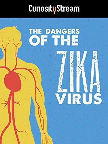 The Dangers of the Zika Virus kapak