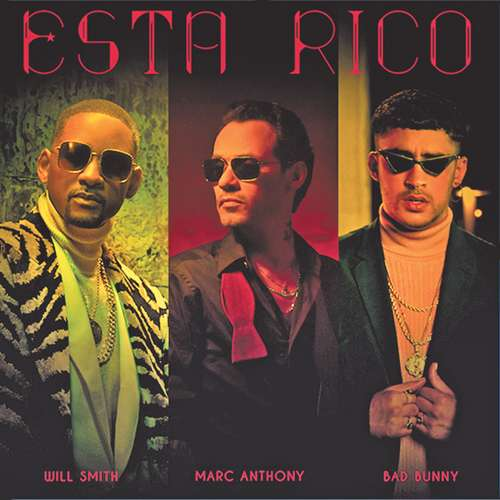 Marc Anthony, Will Smith, Bad Bunny: Está Rico kapak