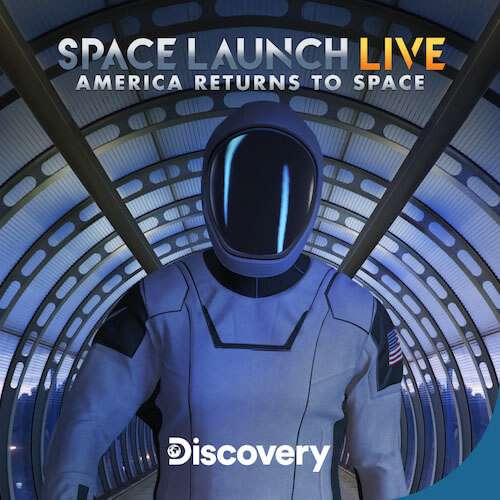 Space Launch Live: America Returns to Space kapak