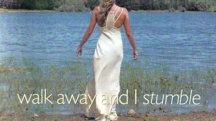Walk Away and I Stumble kapak