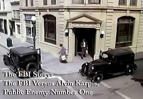 The F.B.I. Story: The FBI Versus Alvin Karpis, Public Enemy Number One kapak