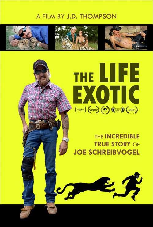 The Life Exotic: Or the Incredible True Story of Joe Schreibvogel kapak