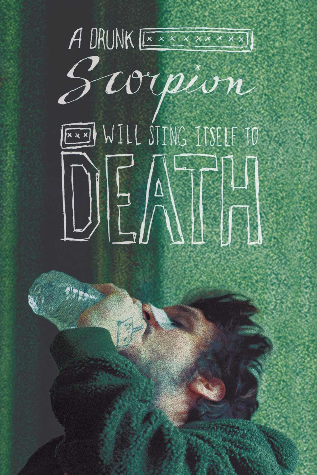 A Drunk Scorpion Will Sting Itself to Death kapak
