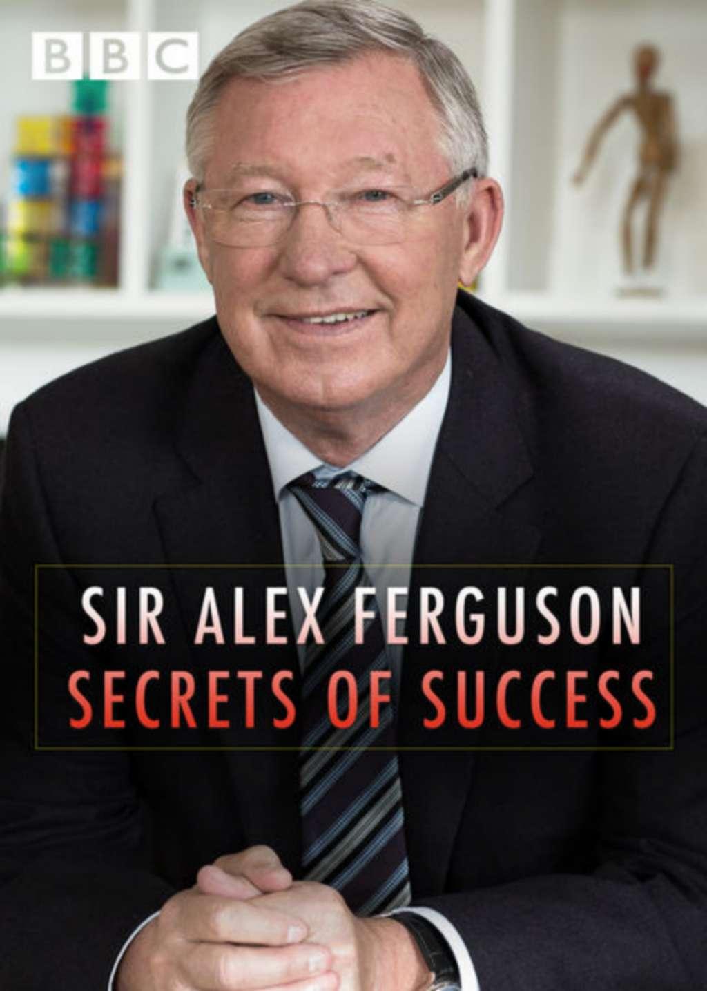 Sir Alex Ferguson: Secrets of Success kapak