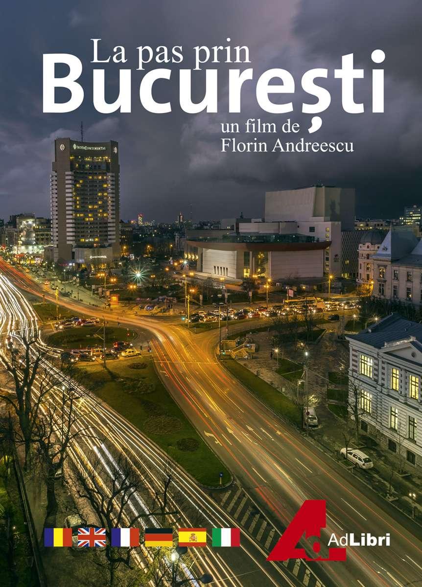 La pas prin Bucuresti kapak