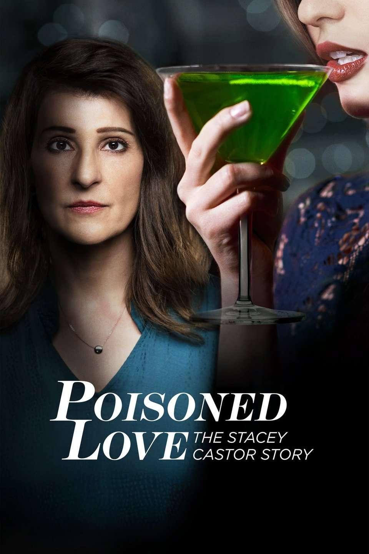 Poisoned Love: The Stacey Castor Story kapak