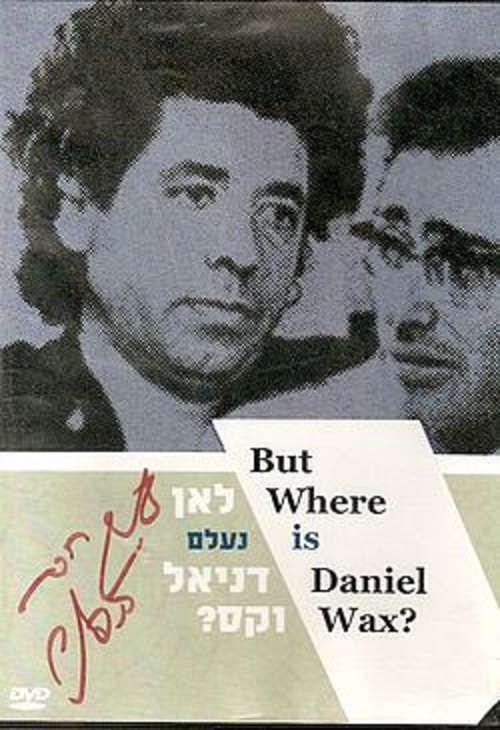 But Where Is Daniel Wax? kapak
