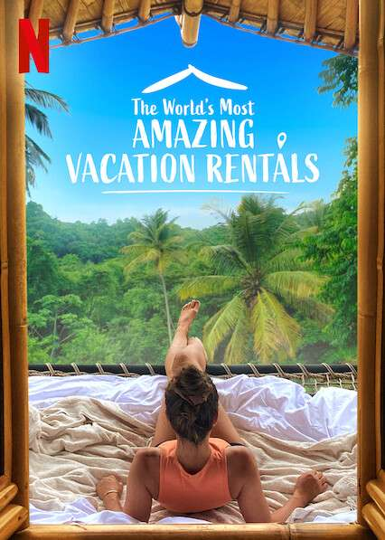 The World's Most Amazing Vacation Rentals kapak