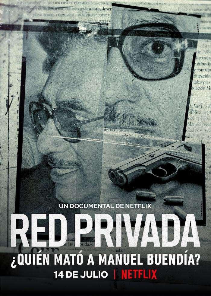 Private Network: Who Killed Manuel Buendía? kapak