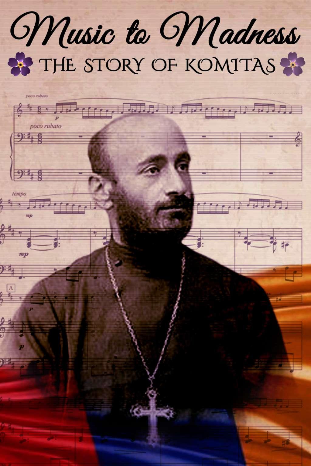 Music to Madness: The Story of Komitas kapak