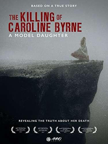 A Model Daughter: The Killing of Caroline Byrne kapak