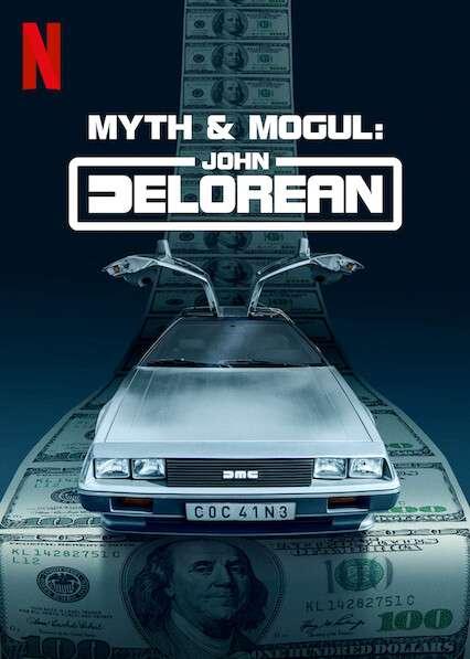 Myth & Mogul: John DeLorean kapak