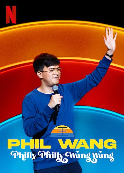Phil Wang: Philly Philly Wang Wang kapak
