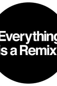 Everything Is a Remix, Part I kapak