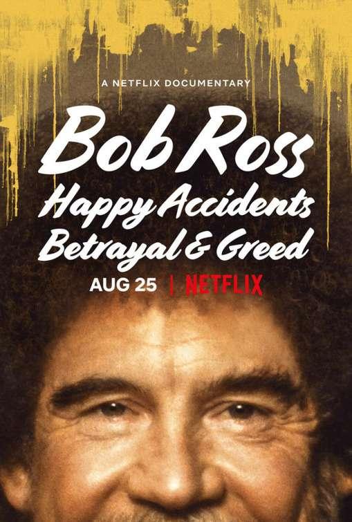 Bob Ross: Happy Accidents, Betrayal & Greed kapak