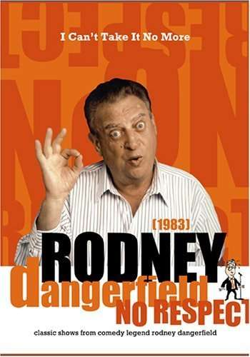 The Rodney Dangerfield Special: I Can't Take It No More kapak