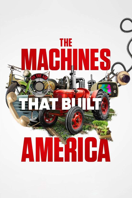 The Machines That Built America kapak