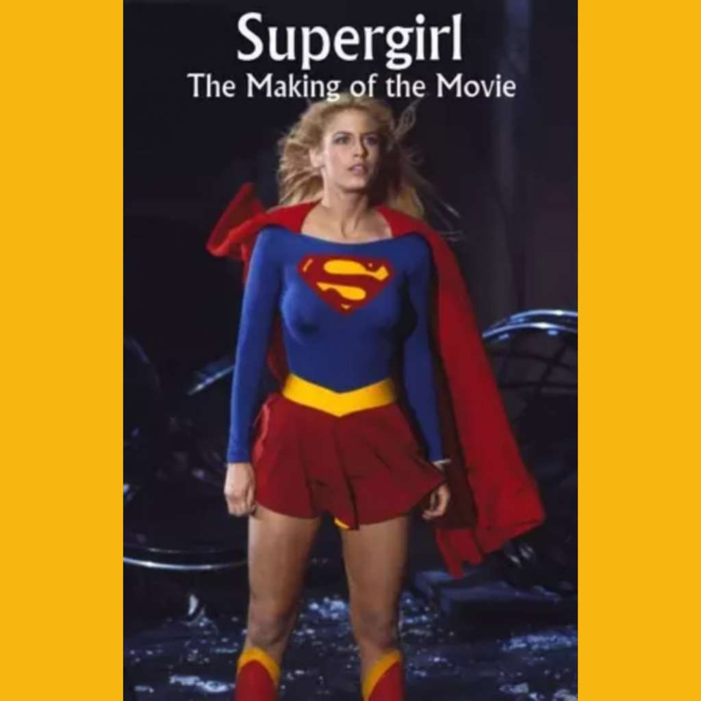 Supergirl: The Making of the Movie kapak