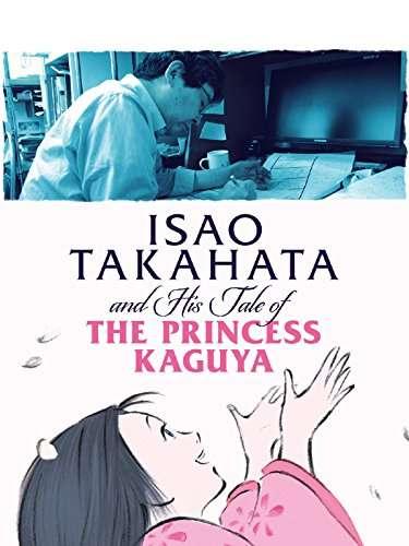 Isao Takahata and His Tale of Princess Kaguya kapak