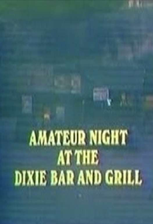 Amateur Night at the Dixie Bar and Grill kapak