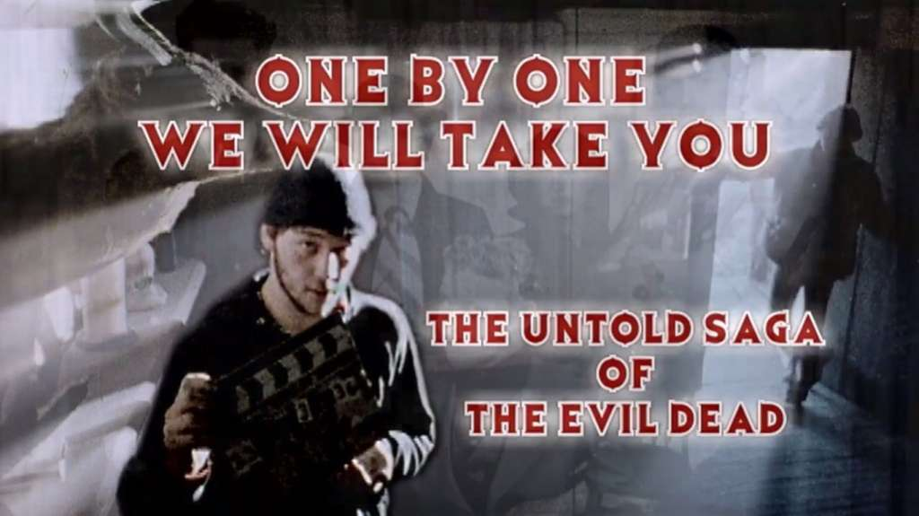 One by One We Will Take You: The Untold Saga of the Evil Dead kapak