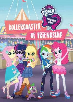 My Little Pony Equestria Girls: Rollercoaster of Friendship kapak