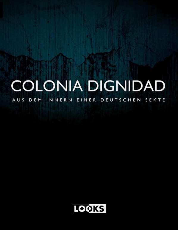 Colonia Dignidad - Aus dem Innern einer deutschen Sekte kapak