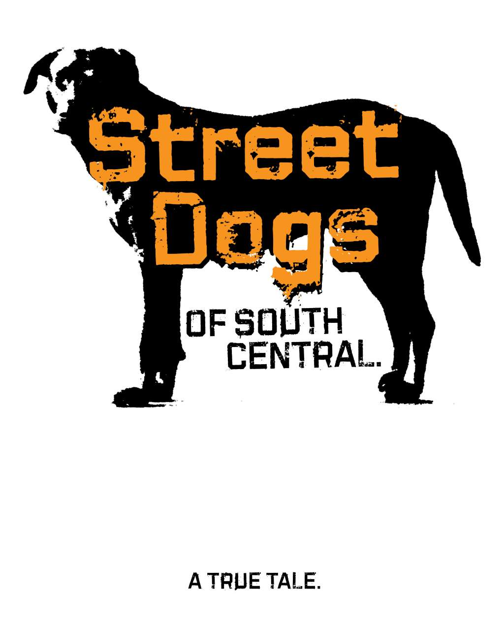 Street Dogs of South Central kapak