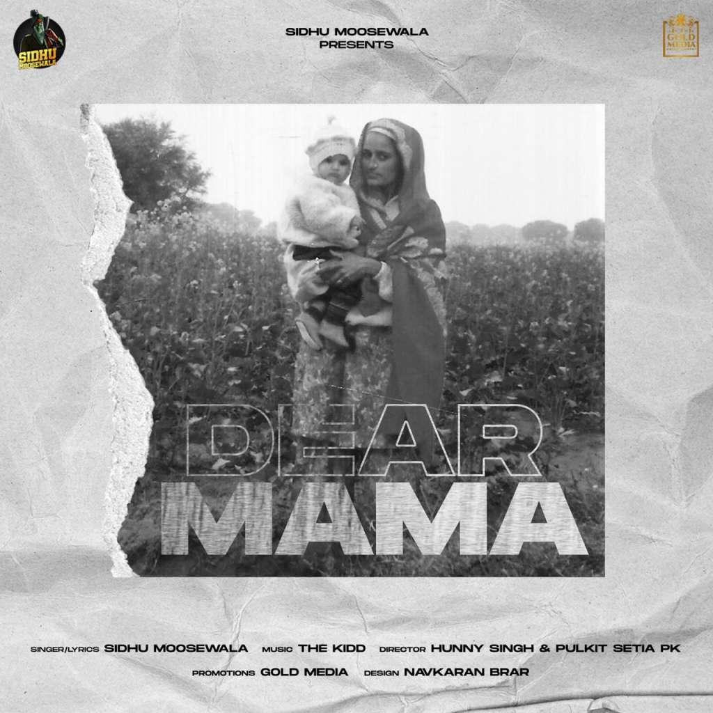 Sidhu Moose Wala: Dear Mama kapak