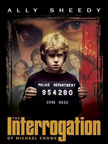 The Interrogation of Michael Crowe kapak