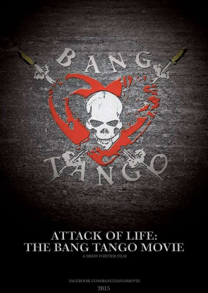 Attack of Life: The Bang Tango Movie kapak