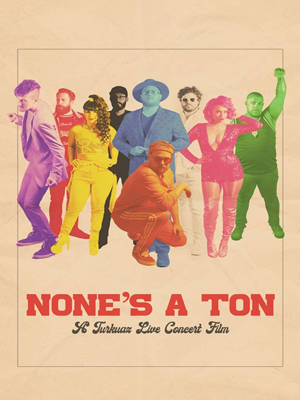 None's A Ton: A Turkuaz Live Concert Film kapak