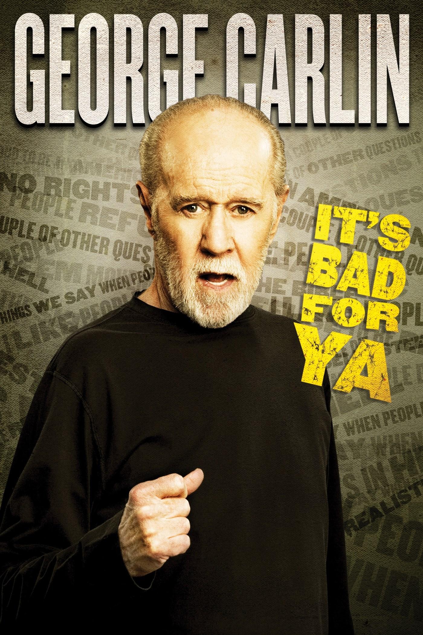 George Carlin... It's Bad for Ya! kapak