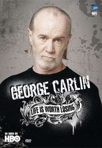 George Carlin: Life Is Worth Losing kapak