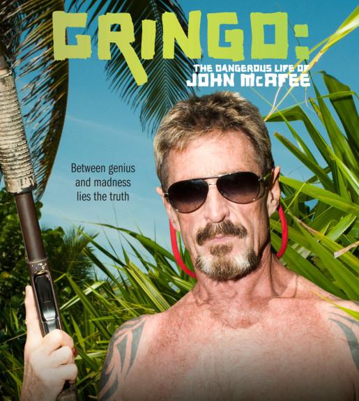 Gringo: The Dangerous Life of John McAfee kapak